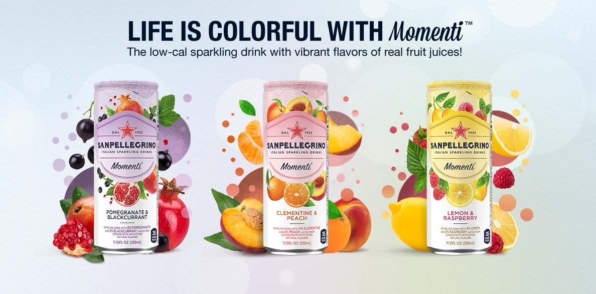 Life is colorful with Sanpellegrino Momenti. The low-cal sparkling drink with vibrant flavors of real fruit juices!
